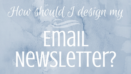 design an email newsletter