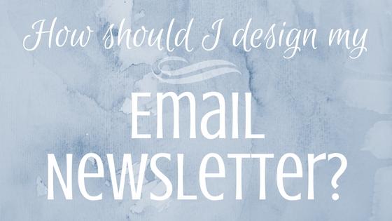 design an email newsletter