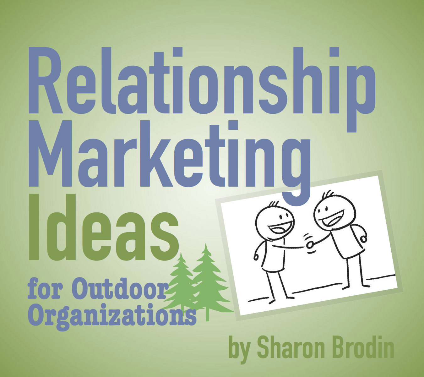 relationship marketing ideas for outdoor organizations