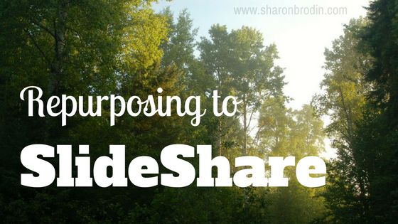 repurpose to slideshare