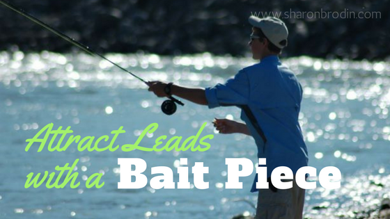 attract leads with a bait piece